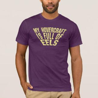 T-shirt Mon aéroglisseur est plein des anguilles