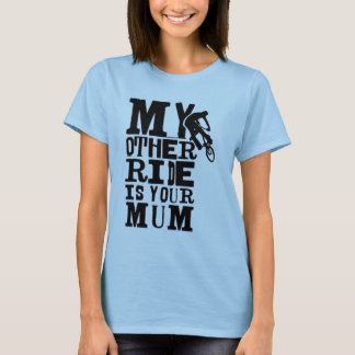T-shirt Mon autre tour est votre maman