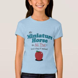 T-shirt Mon cheval miniature est tout cela ! Cheval drôle