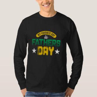 T-shirt Mon jour préféré est fête des pères