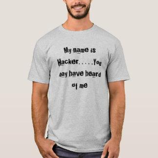 T-shirt Mon nom est pirate informatique. …. Vous avez pu