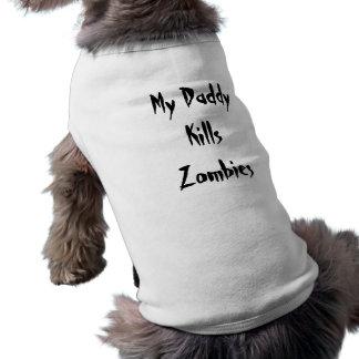 T-shirt Mon papa tue le chien T de zombis