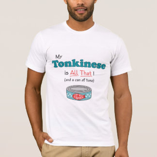 T-shirt Mon Tonkinese est tout cela ! Kitty drôle