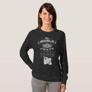 T-shirt Monde fou !