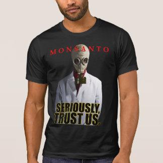 T-shirt Monsanto - sérieusement, faites- confiancenous