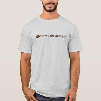 T-shirt Montrez-moi l'argent BTC crypto devise