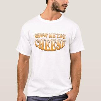 T-shirt Montrez-moi le fromage