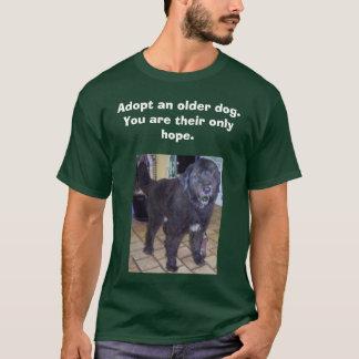 T-shirt monty, adoptez un chien plus ancien.          Vous