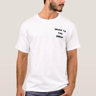 T-shirt Mot au trente-troisième !