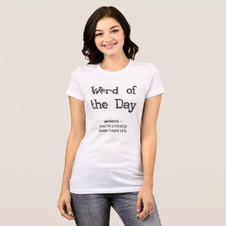 T-shirt Mot des chemises des femmes de jour - ésotériques