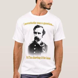 T-shirt Moustache I vous une question…