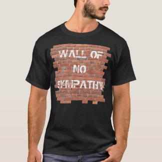 T-shirt Mur sans sympathie