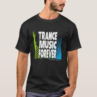 T-shirt Musique de transe pour toujours