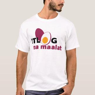T-shirt Na Maalat d'Itlog
