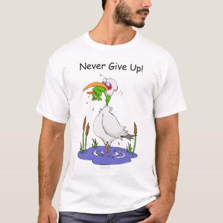 T-shirt N'abandonnez jamais