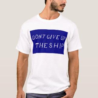 T-shirt N'abandonnez pas le drapeau de bateau
