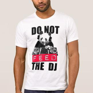T-SHIRT N'ALIMENTEZ PAS LE DJ