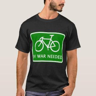 T-shirt N'allez à vélo aucun produit nécessaire par guerre