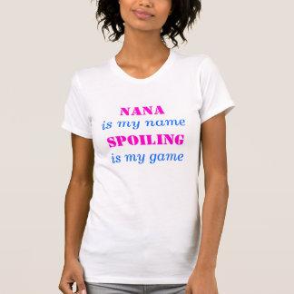 T-shirt NANA, est mon nommée, SE CORROMPANT, est mon jeu