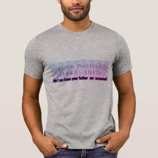 """T-shirt """"N'avez-vous pas connu votre père Mr.Accountant ?"""