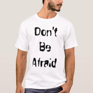 T-shirt N'ayez pas peur que… donnez PLUS que vous obtenez