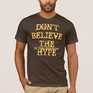 T-shirt Ne croyez pas l'exagération