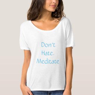 T-shirt Ne détestez pas. Méditez