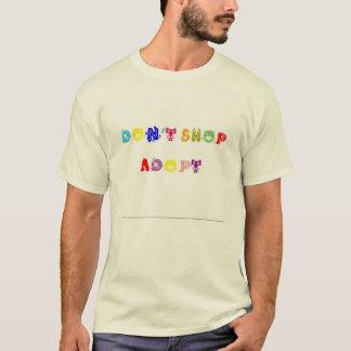 T-shirt Ne faites pas des emplettes adoptent la chemise