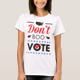 T-shirt Ne huez pas. Vote. Chemise