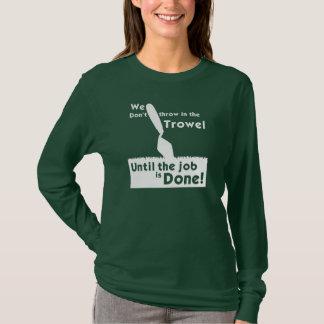 T-shirt Ne jetez pas dans la truelle ! La longue douille T