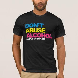 T-shirt Ne maltraitez pas l'alcool