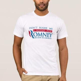 T-shirt Ne me blâmez pas que j'ai voté pour Romney