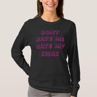 T-shirt Ne me détestez pas, détestent mon butin