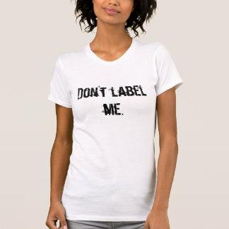 T-shirt Ne me marquez pas
