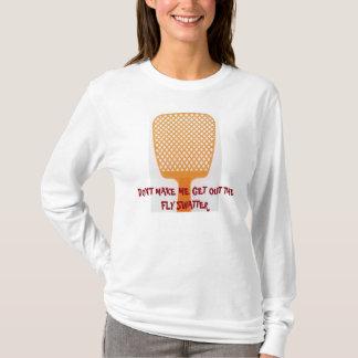 T-shirt Ne m'incitez pas à sortir la chemise de tapette de