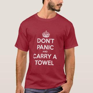 T-shirt Ne paniquez pas et ne portez pas une serviette