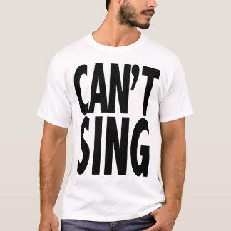 T-shirt Ne peut pas chanter