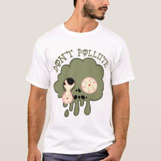T-shirt ne polluez pas !