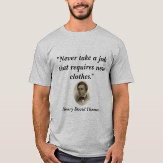 """T-shirt """"Ne prenez jamais un travail… """""""