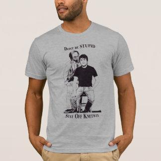 T-shirt Ne soyez pas stupide
