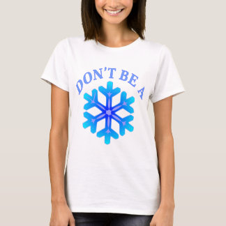 T-shirt Ne soyez pas un © de FB.com/USAPatriotGraphics de