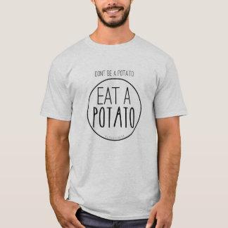 T-shirt Ne soyez pas une pomme de terre. Mangez une pomme