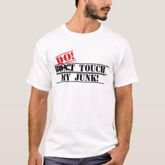 T-shirt Ne touchez pas ma chemise d'ordure
