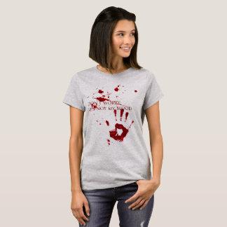 T-shirt Ne vous inquiétez pas, il n'est pas mon sang