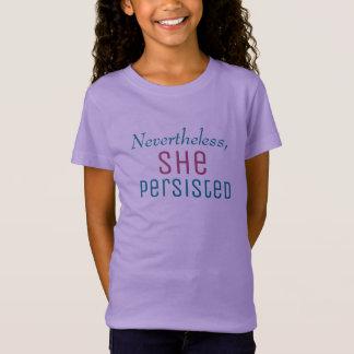 T-Shirt Néanmoins elle a persisté