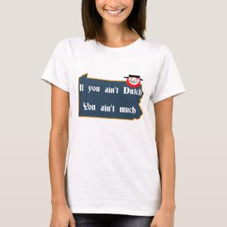 T-shirt N'est pas néerlandaise, la PA et le Néerlandais