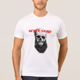 T-shirt Never Shave
