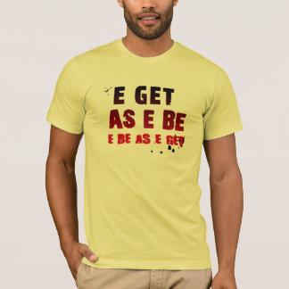 T-shirt nigérien - E obtiennent comme e soit….