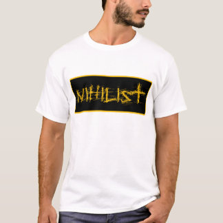 T-shirt Nihiliste