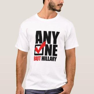 T-shirt N'importe qui mais Hillary Clinton - anti Hillary